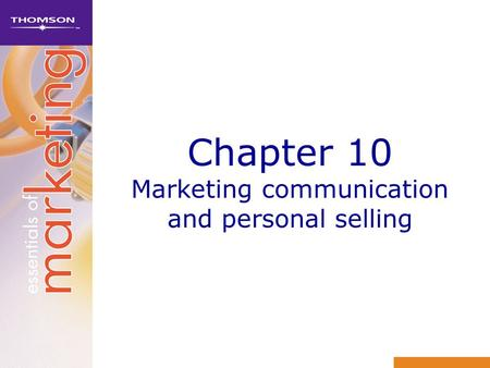 Chapter 10 Marketing communication and personal selling.