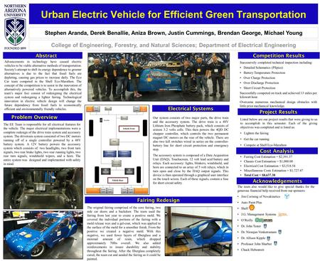 Urban Electric Vehicle for Efficient Green Transportation Stephen Aranda, Derek Benallie, Aniza Brown, Justin Cummings, Brendan George, Michael Young College.
