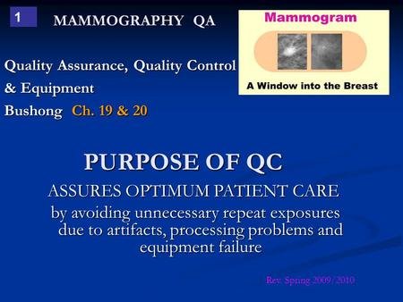 quality assurance in radiologic technology Ce directed reading 62m radiologic technology, september/october 2014, volume 86, number 1 quality assurance and ergonomics in mammography to.