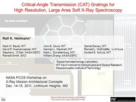 Critical-Angle Transmission (CAT) Gratings for High-Resolution, Large Area Soft X-ray Spectroscopy Space Nanotechnology Laboratory Approved for public.