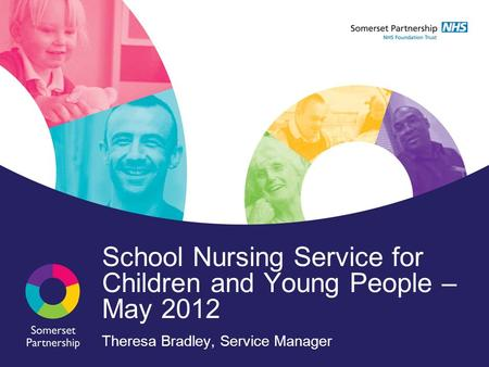 School Nursing Service for Children and Young People – May 2012