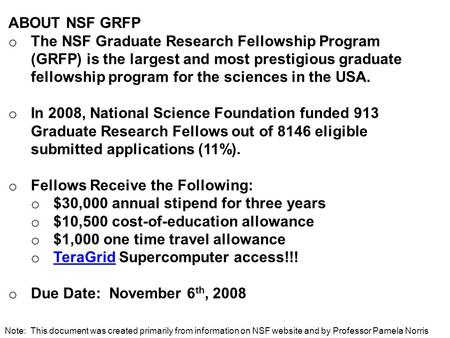 ABOUT NSF GRFP o The NSF Graduate Research Fellowship Program (GRFP) is the largest and most prestigious graduate fellowship program for the sciences in.