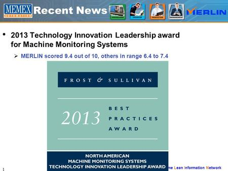 Manufacturing Execution Real-time Lean Information Network Recent News 2013 Technology Innovation Leadership award for Machine Monitoring Systems  MERLIN.