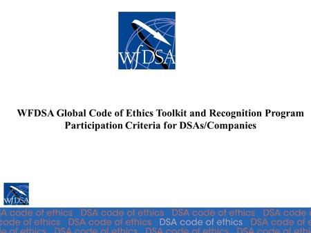 WFDSA Global Code of Ethics Toolkit and Recognition Program