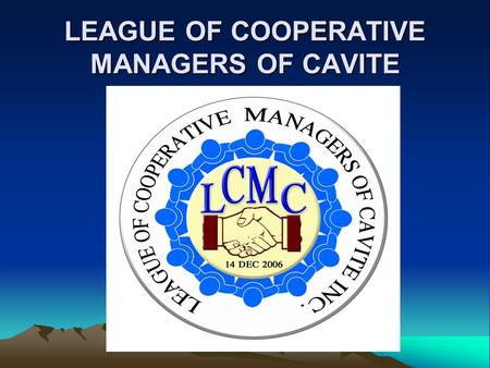 LEAGUE OF COOPERATIVE MANAGERS OF CAVITE. Constitution and By-laws.