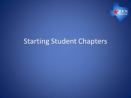 Starting Student Chapters. Agenda Outreach Develop Student Chapter Startup Documents Coordinate with Student Chapter Sponsor Approval Coordinate with.