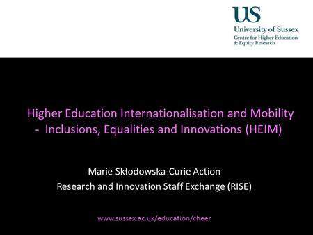 Diversity, Democratisation and Difference: Theories and Methodologies Higher Education Internationalisation and Mobility - Inclusions, Equalities and Innovations.