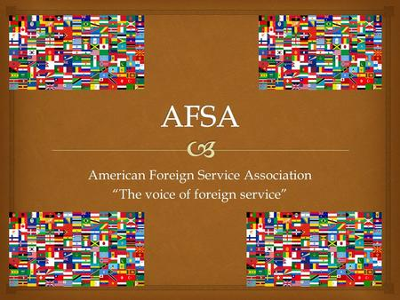 "American Foreign Service Association ""The voice of foreign service"""