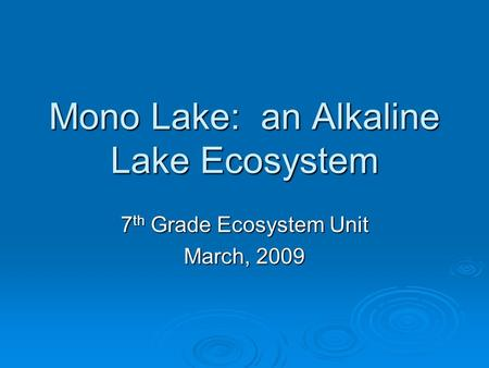 Mono Lake: an Alkaline Lake Ecosystem