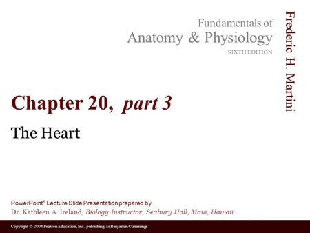 Chapter 20, part 3 The Heart.