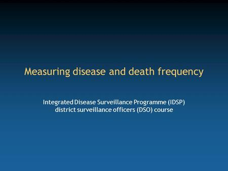 Measuring disease and death frequency