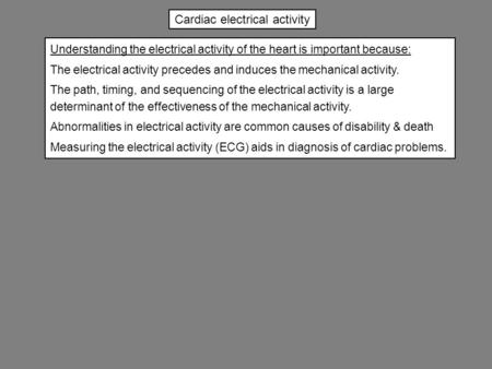 Cardiac electrical activity