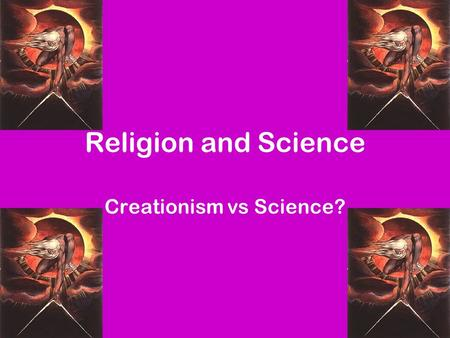 Religion and Science Creationism vs Science?. Christianity Before the Scientific Revolution, people thought the Earth was the centre of the Universe and.