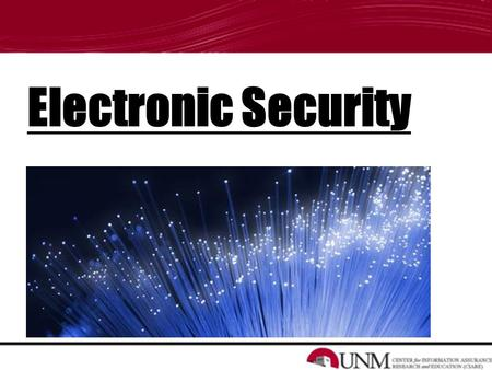 Electronic Security. WELCOME -About us What we're going to talk to you about: Why Systems are Attacked Malware Firewall Security Computer System Safety.