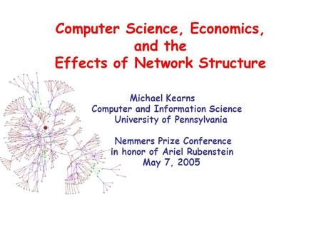 Computer Science, Economics, and the Effects of Network Structure
