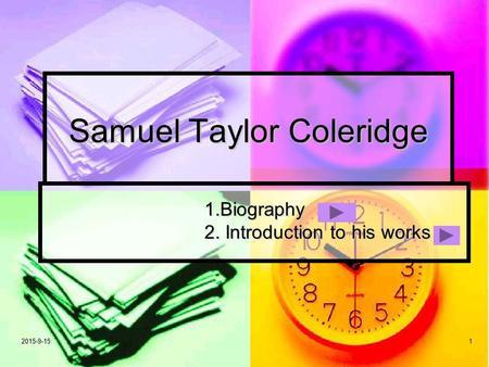 samuel coleridge biography essay Samuel taylor coleridge was born in ottery st mary on 21 october 1772,  youngest of the ten children of john coleridge, a minister, and ann bowden  coleridge.
