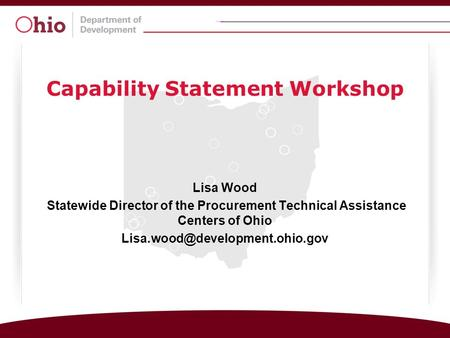 Lisa Wood Statewide Director of the Procurement Technical Assistance Centers of Ohio Capability Statement Workshop.