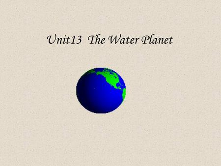 Unit13 The Water Planet. Can you find out the other form of the following words: cube sailor relationship density mariner sensitive motion adventure cubic.