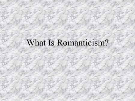 "What Is Romanticism?. Key Ideas from Some Big Names Friedrich von Schlegel He is usually credited with first using the term ""romantic"" as applied to literature;"