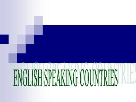 In what countries except the United Kingdom of Great Britain and Northern Ireland is English spoken?