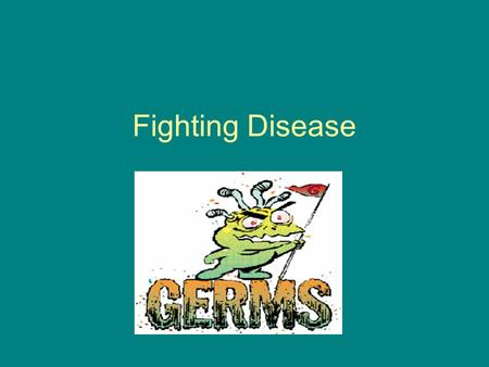 Fighting Disease. Pathogen An organism that causes diseases All infectious diseases are caused by pathogens When you have an infectious disease a pathogens.
