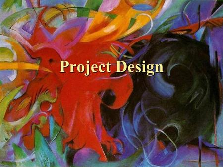 Project Design. Vision for Design Your client has a motivation, a vision, a passion and has requested you build a website to assist in fulfilling their.