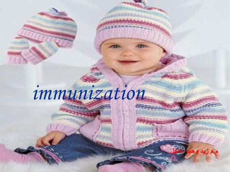Immunization م. م زيد وحيد عاجل. Immunity : The ability to destroy a particular antigen, it is may be inherited (natural) or acquired (artificial). Natural.