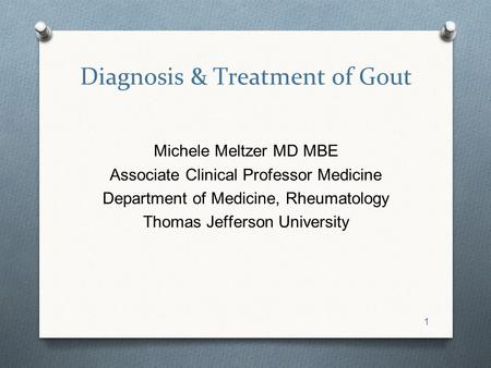 Diagnosis & Treatment of Gout