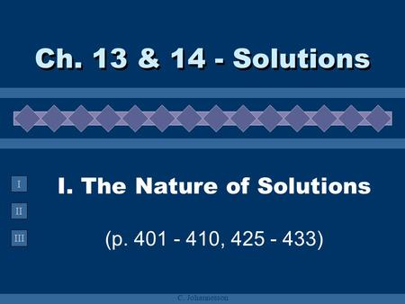 I. The Nature of Solutions (p , )