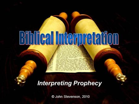 Interpreting Prophecy © John Stevenson, 2010. Date of Writing Events of Acts took place 303540455055606570 Acts was written during this Period Fall.