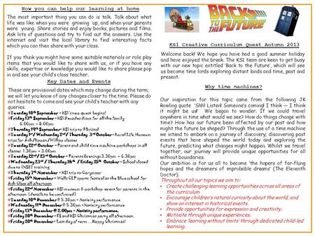 KS1 Creative Curriculum Quest Autumn 2013 Welcome back! We hope you have had a good summer holiday and have enjoyed the break. The KS1 team are keen to.
