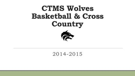 CTMS Wolves Basketball & Cross Country 2014-2015.