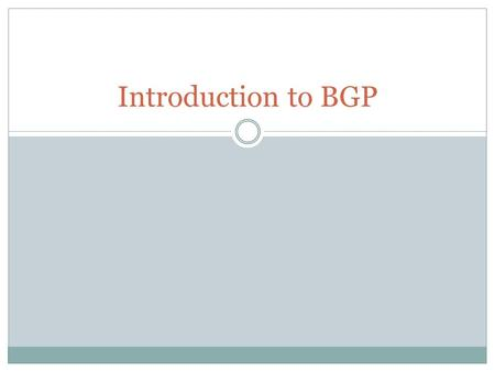 Introduction to BGP.
