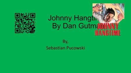 Johnny Hangtime By Dan Gutman