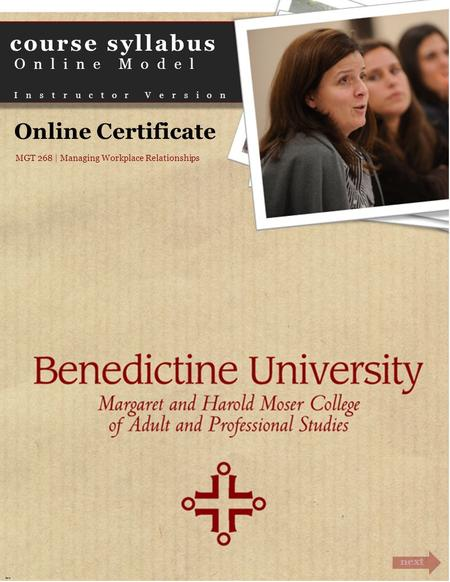 Course syllabus <strong>Online</strong> Model Instructor Version next Cover <strong>Online</strong> Certificate MGT 268 | Managing Workplace Relationships.