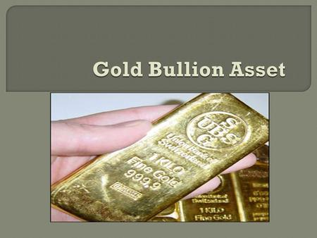  Gold Bullion Assets  Why You Should Own Gold Bullion Assets  5 years Return on Gold  Market Trends  Gold Price Analysis and USD Index rate.  The.
