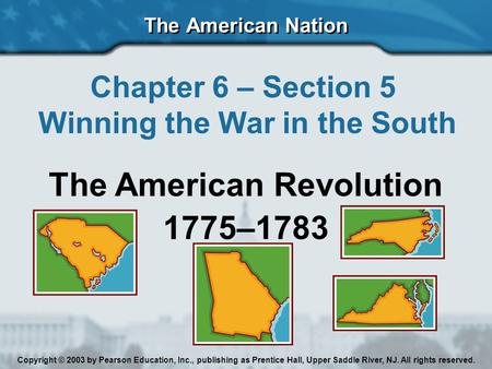 Winning the War in the South The American Revolution