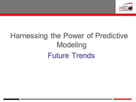 Harnessing the Power of Predictive Modeling Future Trends.