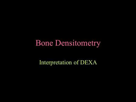 Interpretation of DEXA