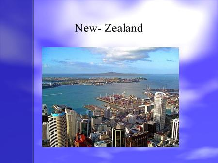 New- Zealand. New-Zealand!!! Hi!Мy name is Emily Anderson. I live in a small country New-Zealand. It is an island country. We begin to study at school.
