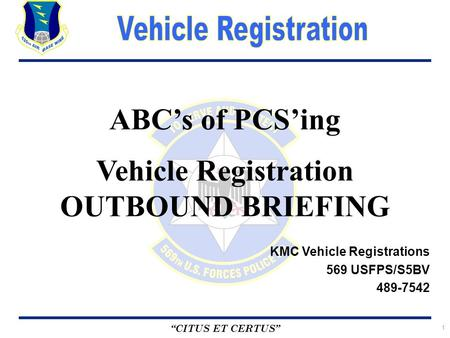 ABC's of PCS'ing Vehicle Registration OUTBOUND BRIEFING
