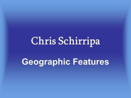 Chris Schirripa Geographic Features. The Amazon Rain Forest The Amazon has the world's largest tropical rainforest. The Amazon River is 6,500 miles long.