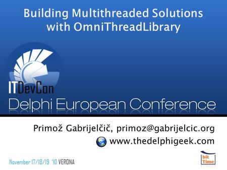 Building Multithreaded Solutions with OmniThreadLibrary