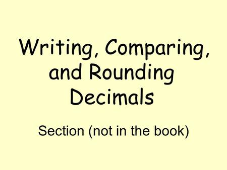 Writing, Comparing, and Rounding Decimals