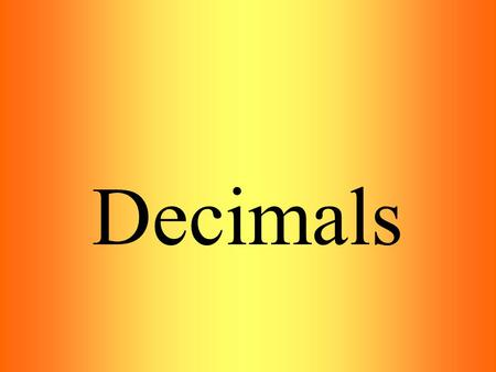 Decimals. Arrange the following in the descending order: 0.2, 2.02, 2.202, 0.202, 2.002, 0.002 Click to get the right answer: Click.