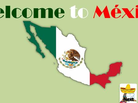 Welcome to México. Official Name: Estados Unidos Mexicanos Capital City: Mexico City Official Language: Spanish Language Spoken: Spanish, 62 indigenous.