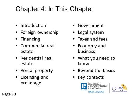 Chapter 4: In This Chapter Introduction Foreign ownership Financing Commercial real estate Residential real estate Rental property Licensing and brokerage.