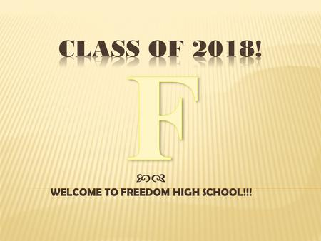  WELCOME TO FREEDOM HIGH SCHOOL!!!. Ken Christopher, Director of School Counseling School Counselors: Mrs. Jen Schrader(A-De) Mrs. Cristi Goldberg (Dh-Je)