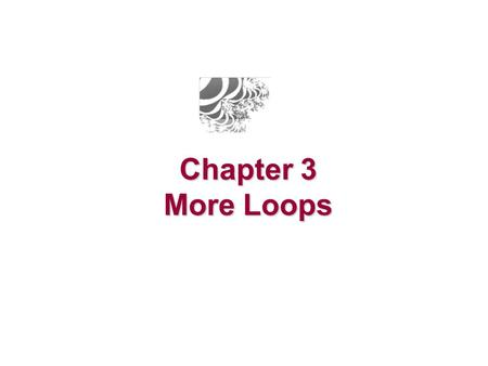Chapter 3 More Loops. Di Jasio – Programming 16-bit Microcontrollers in C (Second Edition) Checklist The following tools will be used in this lesson: