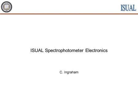 ISUAL Spectrophotometer Electronics C. Ingraham. 2NCKU UCB Tohoku CDR 9 July, 2001 Spectrophotometer Electronics C. Ingraham SP Electronics Functions.